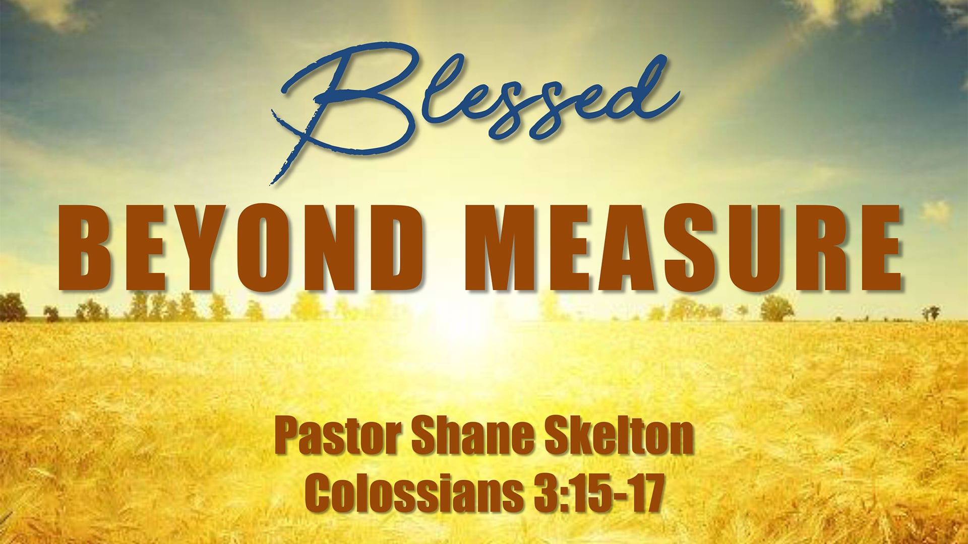 CBC_2020_11_15_AM_blessed_beyond_measure_Outline_Thumbnail_1920x1080