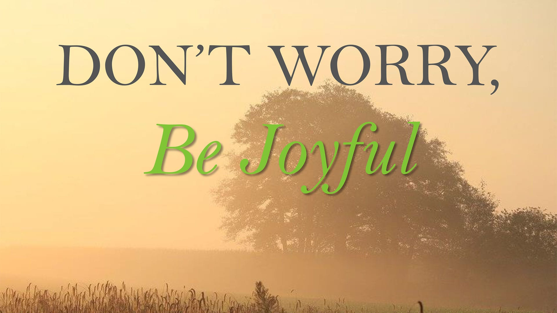 CBC_2020_11_15_dont_worry_be_joyful_Outline_Thumbnail_1920x1080