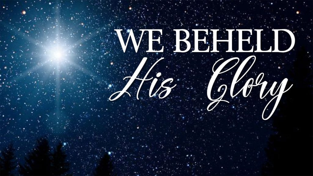 CBC_2020_12_27_we_beheld_his_glory_Outline_Thumbnail_1920x1080