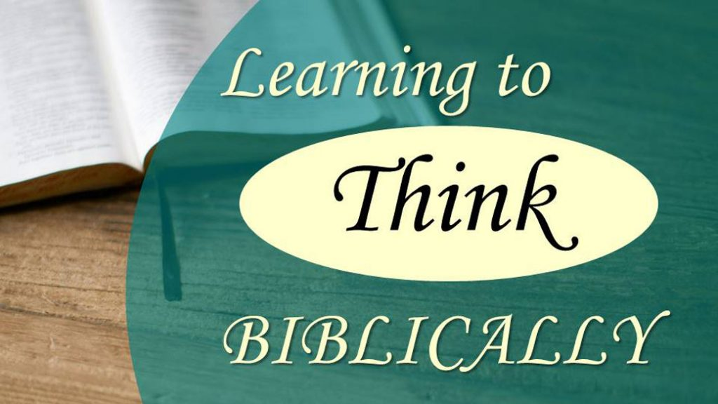 CBC_2021_05_16_PM_Learning_to_think_biblically_Outline_Thumbnail_1920x1080