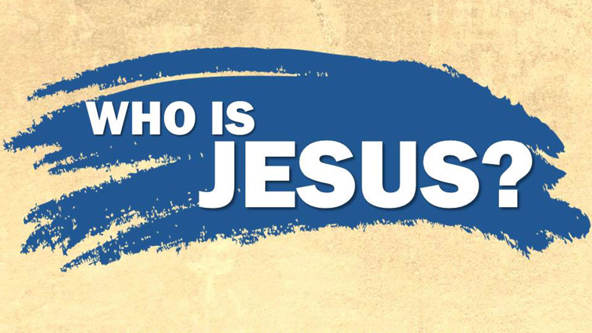 CBC_2021_05_23_who_is_jesus_Outline_Thumbnail_1920x1080