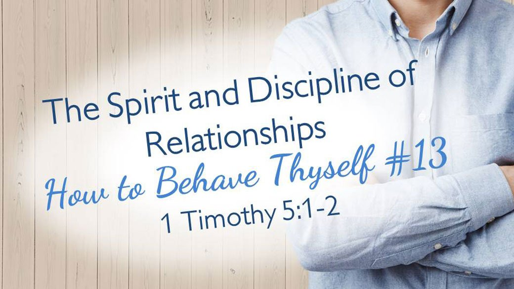 CBC_2021_06_02_the_spirit_and_discipline_of_relationships_Outline_Thumbnail_1920x1080