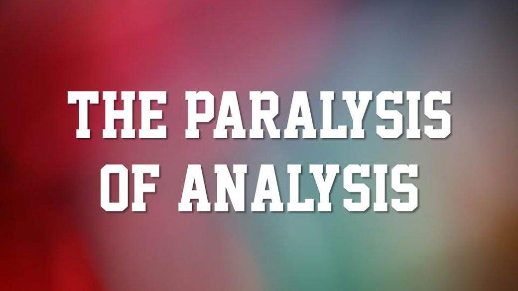 CBC_2021_06_13_AM_the_paralysis_of_analysis_Outline_Thumbnail_1920x1080