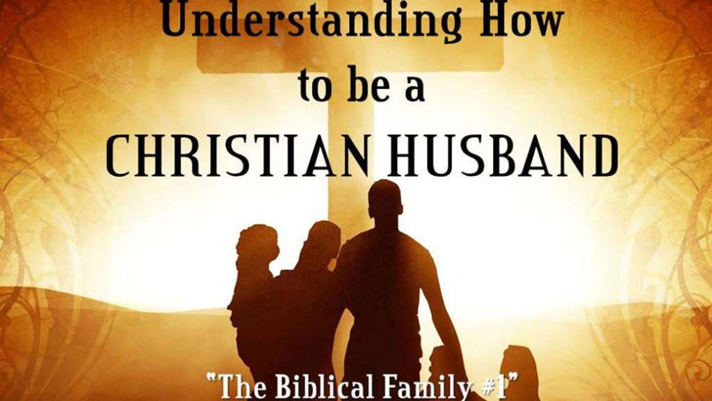 CBC_2021_08_01_Understanding_how_to_be_a_christian_husband_Outline_Thumbnail_1920x1080